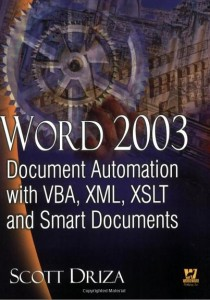 Word 2003 Document Automation with VBA, XML, XSLT, and Smart Documents Book Image
